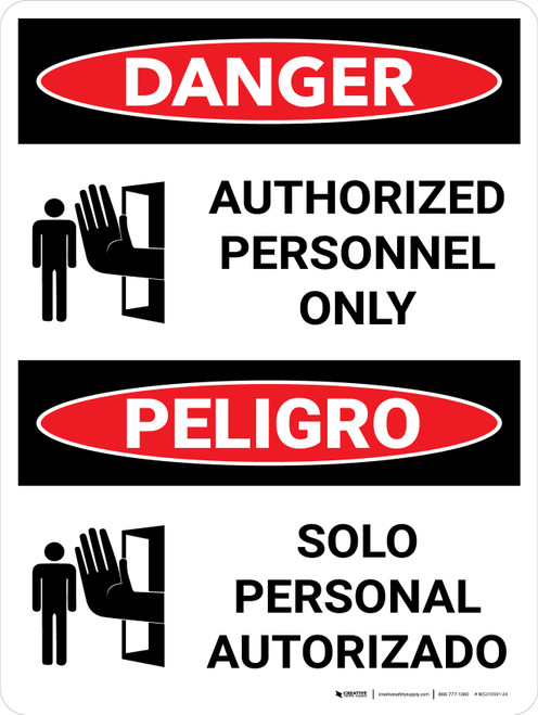 Danger: Authorized Personnel Only Bilingual Spanish with Icons - Wall Sign