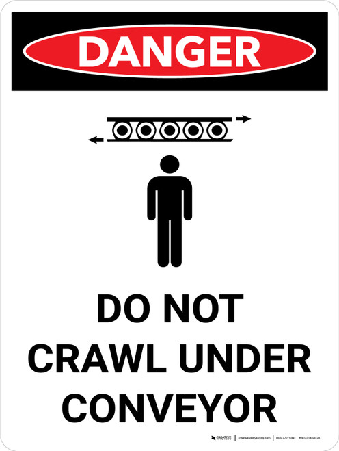 Danger: Do Not Crawl Under Conveyor Portrait with Icon - Wall Sign