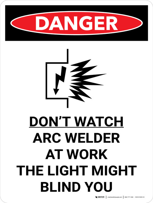 Danger: Do Not Watch Arc Welder Portrait with Icon - Wall Sign