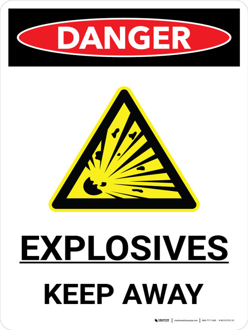 Danger: Explosives Keep Away Portrait with Icon - Wall Sign
