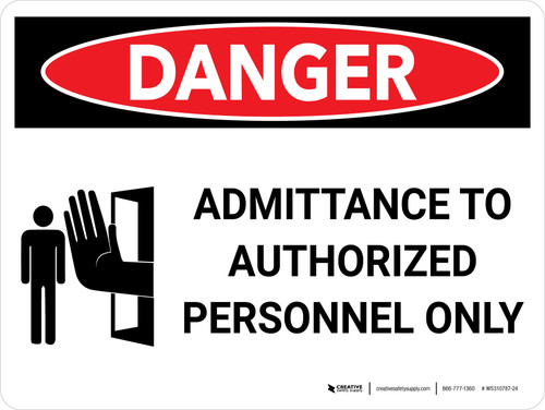 Danger: Admittance to Authorized Personel Only Landscape with Icon - Wall Sign