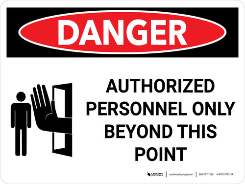 Danger: Authorized Personnel Only Beyond this Point Landscape with Icon - Wall Sign