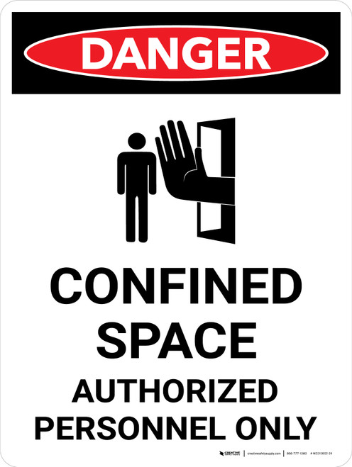 Danger: Confined Space Authorized Personnel Only Portrait with Icon - Wall Sign