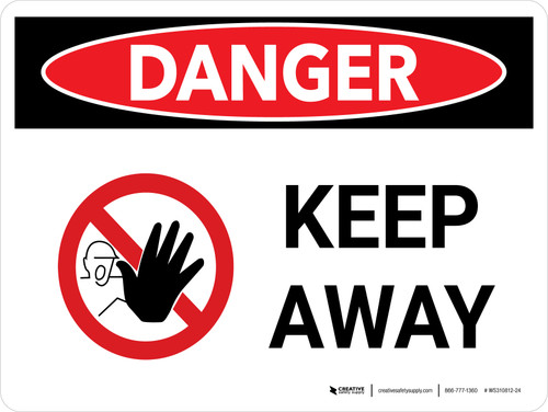 Danger: Keep Away Landscape with Icon - Wall Sign