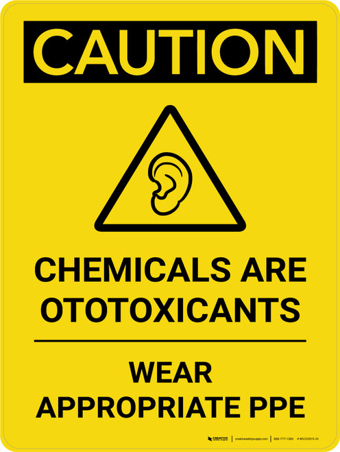 Caution: Chemicals are Ototoxicants Wear PPE Portrait With Icon - Wall Sign