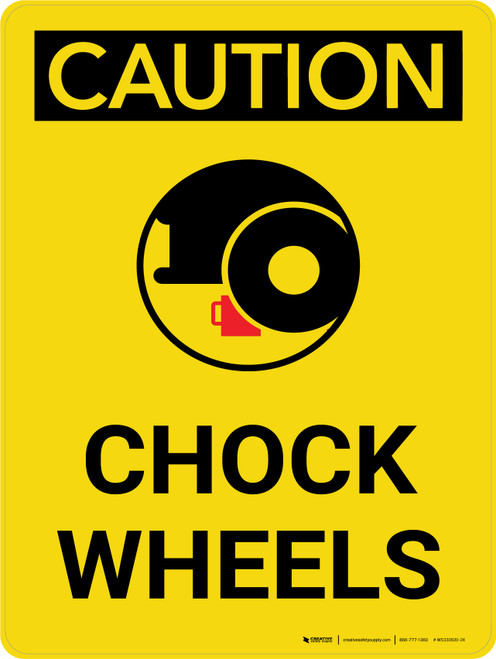 Caution: Chock Wheel Portrait With Icon - Wall Sign