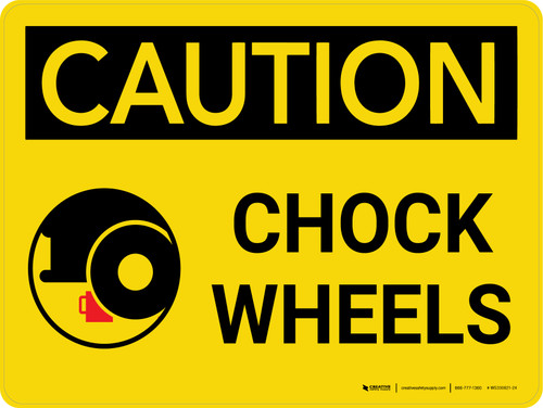 Caution: Chock Wheel With Icon Landscape - Wall Sign