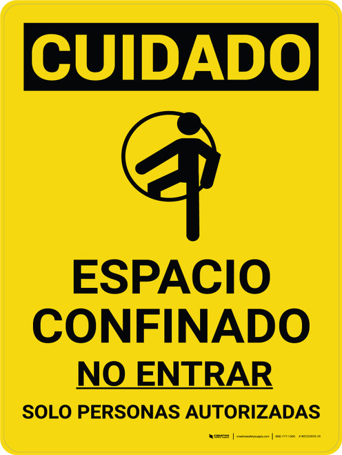 Caution: Confined Space Do Not Enter Spanish Portrait With Icon - Wall Sign