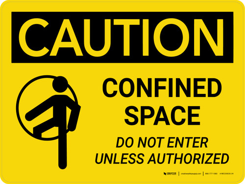 Caution: Confined Space Do Not Enter Unless Authorized Landscape With Icon - Wall Sign