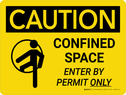 Caution: Confined Space Enter By Permit Only Landscape With Icon - Wall Sign