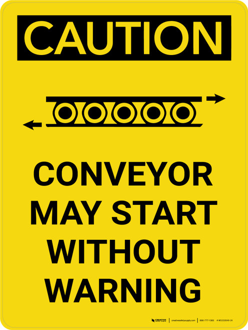 Caution: Conveyor May Start Without Warning Portrait With Icon - Wall Sign