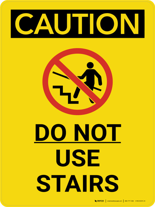 Caution: Do Not Use Stairs Portrait With Icon - Wall Sign