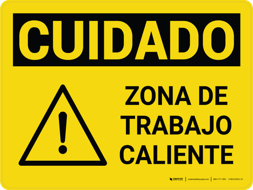 Caution: Hot Work Area Spanish Landscape With Icon - Wall Sign