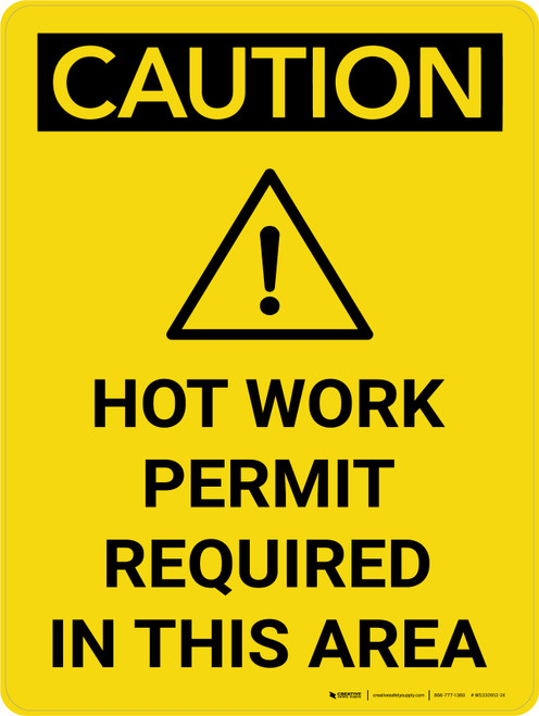 Caution: Hot Work Permit Required in This Area Portrait With Icon - Wall Sign
