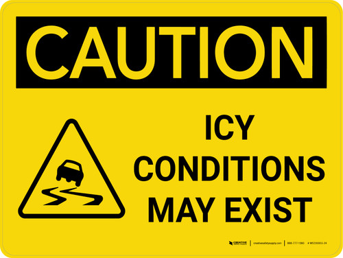 Caution: Icy Conditions May Exist Landscape With Icon - Wall Sign