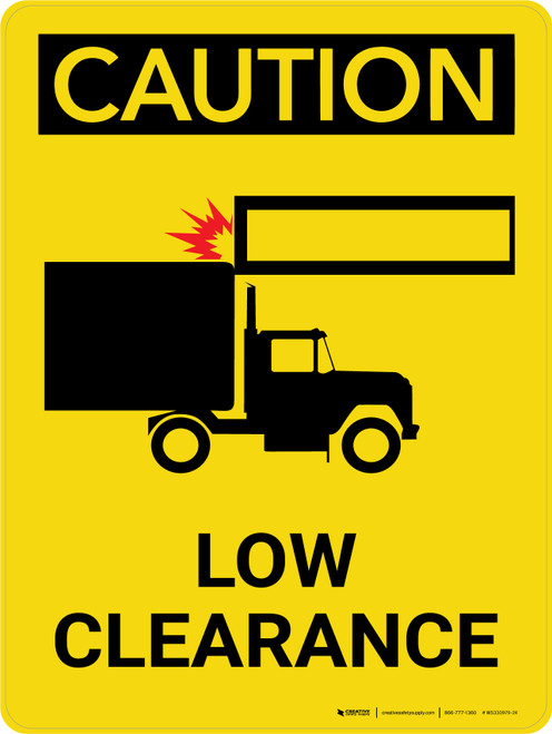 Caution: Low Clearance Portrait With Icon - Wall Sign