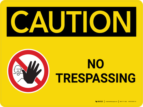 Caution: No Trespassing Landscape With Icon - Wall Sign