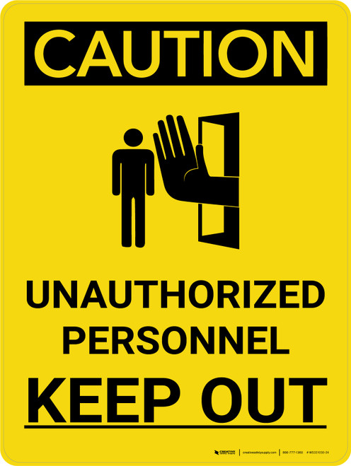 Caution: Unauthorized Personnel Keep Out Portrait With Icon - Wall Sign