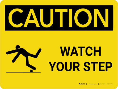 Caution: Watch Your Step Landscape With Icon - Wall Sign