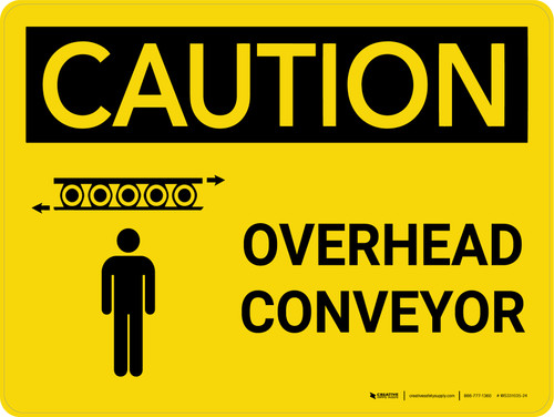 Caution: Overhead Conveyor Landscape With Icon - Wall Sign