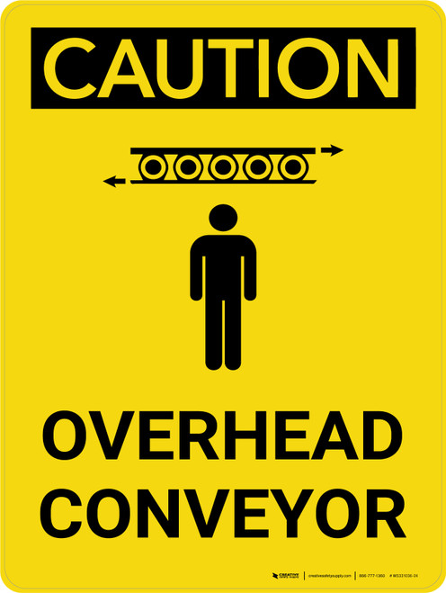 Caution: Overhead Conveyor Portrait With Icon - Wall Sign