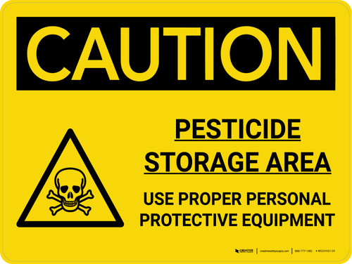 Caution: Pesticide Storage Area Use Proper Personal Protective Equipment Landscape With Icon - Wall Sign