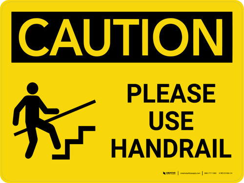 Caution: Please Use Handrail Landscape With Icon - Wall Sign