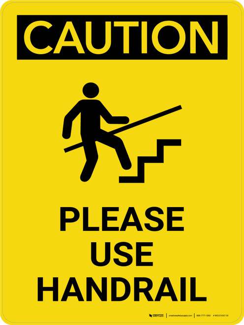 Caution: Please Use Handrail Portrait With Icon - Wall Sign