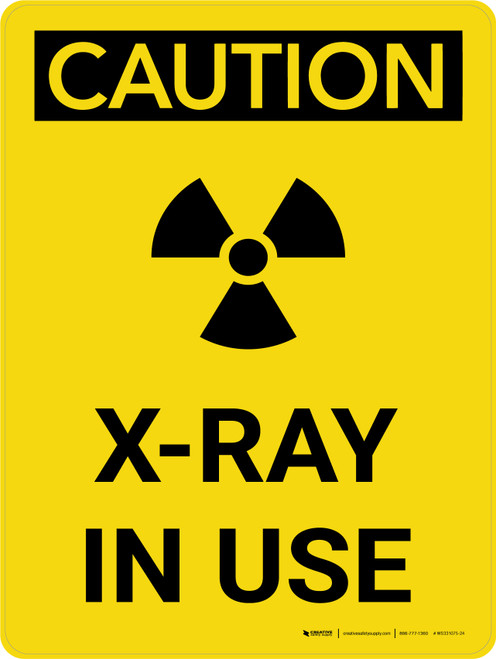 Caution: Radiation X Ray In Use Portrait With Icon - Wall Sign