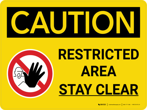 Caution: Restricted Area Stay Clear Landscape With Icon - Wall Sign