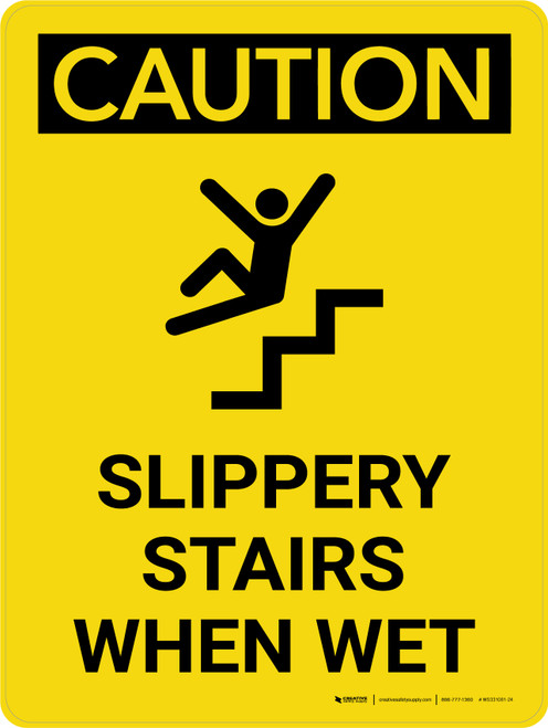 Caution: Slippery Stairs When Wet Portrait With Icon - Wall Sign