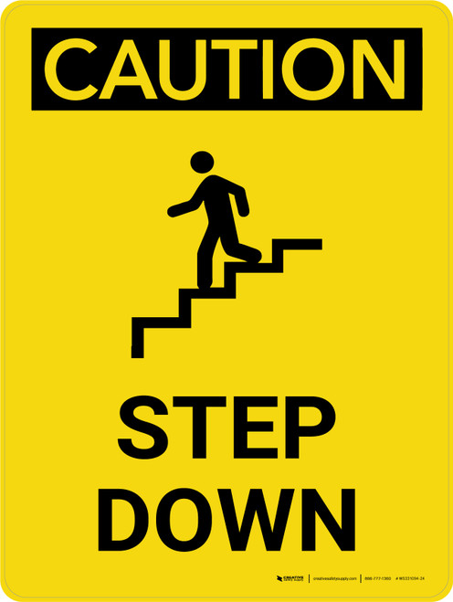 Caution: Step Down Yellow Portrait With Icon - Wall Sign