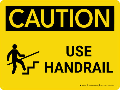 Caution: Use Handrail Landscape With Icon - Wall Sign