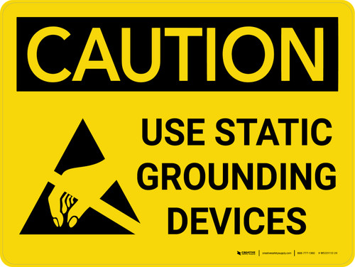 Caution: Use Static Grounding Devices Landscape With Icon - Wall Sign