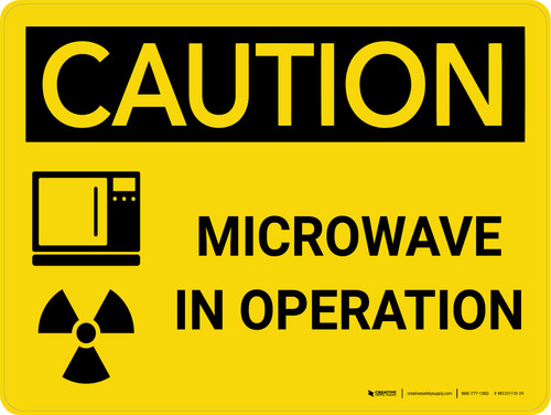 Caution: Microwave In Operation Landscape With Icon - Wall Sign