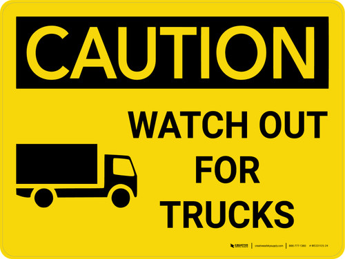 Caution: Watch Out For Trucks Landscape With Icon - Wall Sign