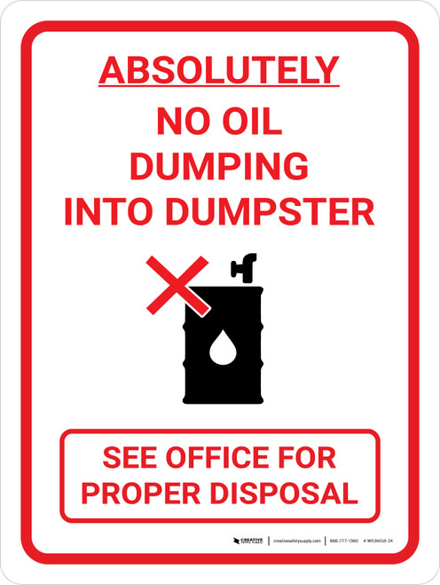 Absolutely No Oil Dumping Portrait with Icon - Wall Sign
