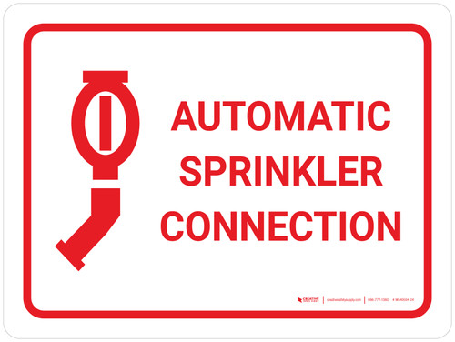 Automatic Sprinkler Connection White Landscape with Icon - Wall Sign
