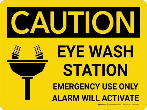 Caution: Eye Wash Station Emergency Use Only Alarm Will Activate Landscape With Icon - Wall Sign