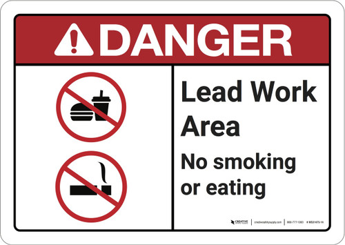 Danger: Lead Work Area No Smoking or Eating ANSI - Wall Sign