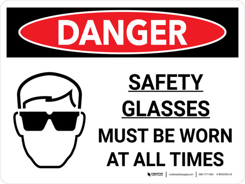 Danger: Safety Glasses Must Be Worn At All Times Landscape with Icon - Wall Sign