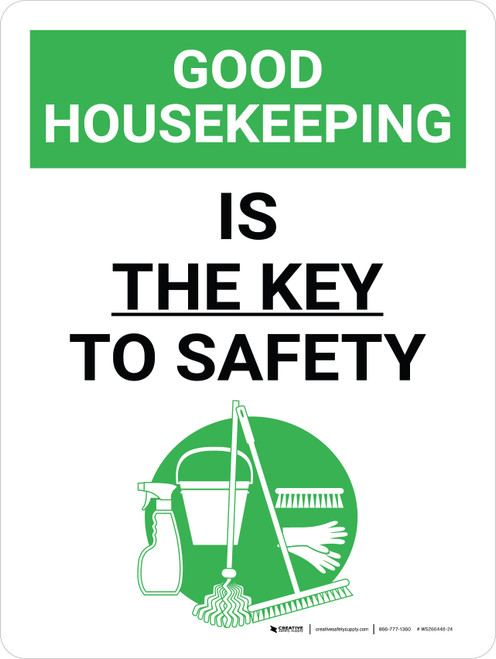 Good Housekeeping Is The Key To Safety Portrait with Graphic