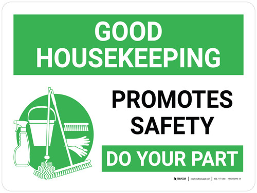 Good Housekeeping Promotes Safety Landscape with Graphic - Wall Sign