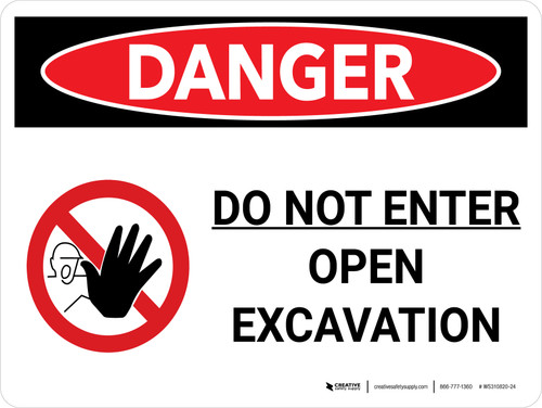 Danger: Do Not Enter Open Excavation Landscape with Graphic - Wall Sign