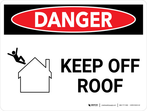 Danger: Keep Off Roof Landscape with Graphic - Wall Sign