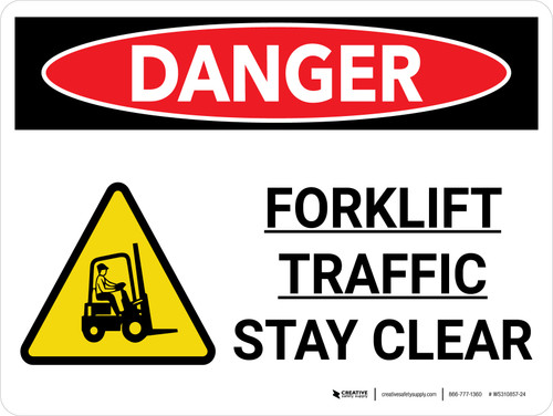 Danger: Lift Truck Forklift Traffic Stay Clear Landscape with Graphic - Wall Sign