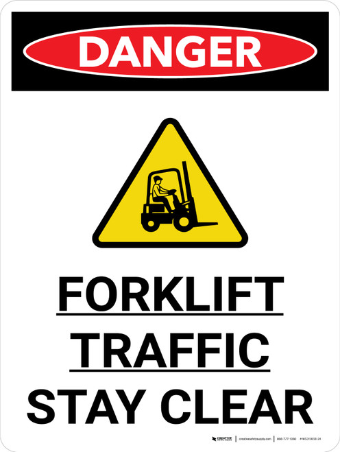 Danger: Lift Truck Forklift Traffic Stay Clear Portrait with Graphic - Wall Sign