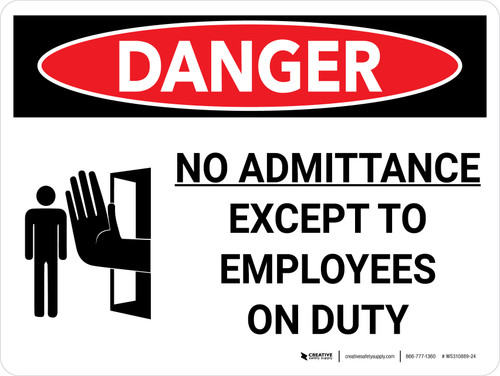 Danger: No Admittance Except To Employees Landscape with Graphic - Wall Sign