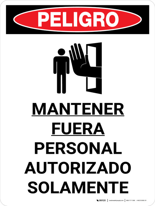 Danger: OSHA Keep Out Authorized Personnel Only Spanish Portrait with Icon - Wall Sign