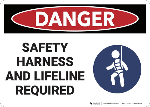 Danger: Safety Harness and Lifeline required - Wall Sign